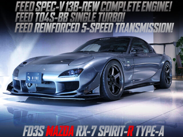 FEED 13B-REW with TO4S-BB TURBO into FD3S RX-7 SPIRIT-R TYPE-A.