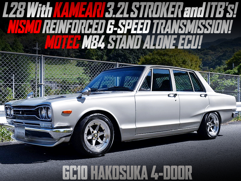 3.2L STROKED L28 With ITBs and 6MT into GC10 HAKOSUKA SKYLINE 4-DOOR.