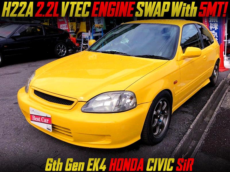 H22A 2.2L VTEC ENGINE SWAP With 5MT into EK4 CIVIC HATCHBACK SiR.