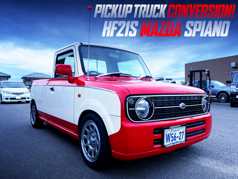 HF21S SPIANO to PICKUP TRUCK CONVERSION.