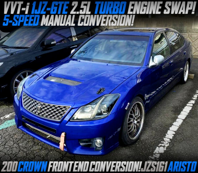 VVTi 1JZ-GTE TURBO and 5MT SWAPPED JZS161 ARISTO with 200 CROWN FRONT END CONVERSION.