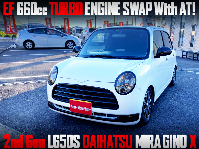 EF 660cc TURBO ENGINE SWAP with AT into 2nd Gen L650S MIRA GINO X.