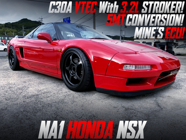 C30A with 3.2L STROKER and MINES ECU into NA1 NSX.