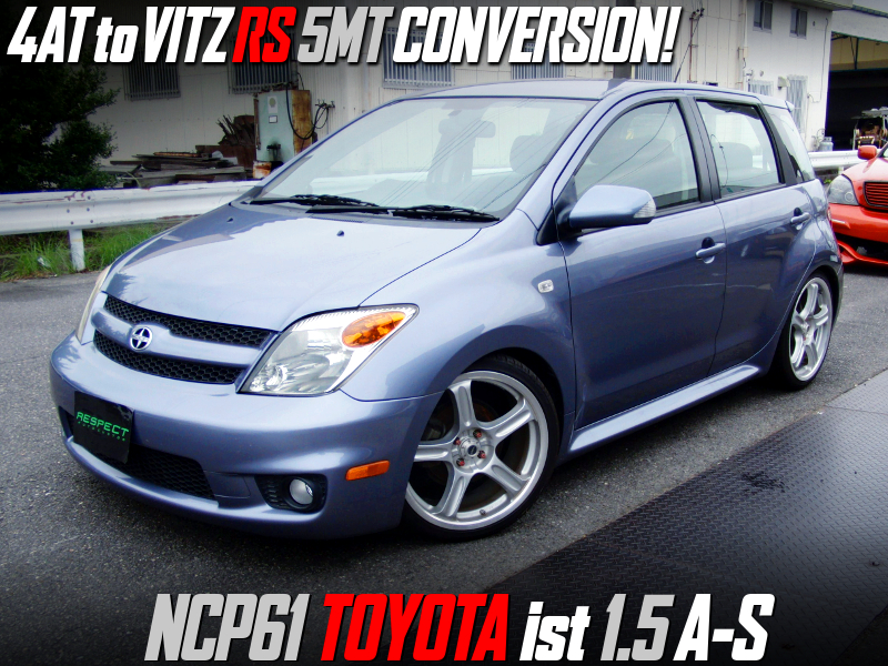 4AT to 5MT CONVERSION of NCP61 TOYOTA ist 1.5 A-S.
