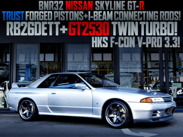TRUST PISTONS and I-BEMS RODS INSTALLED RB26 with GT2530 TWIN TURBO into R32 SKYLINE GT-R.