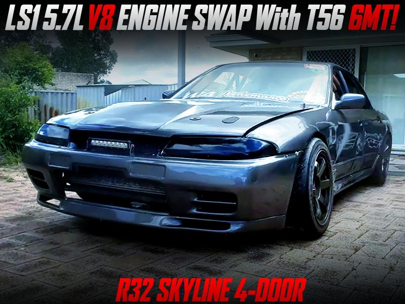 LS1 5.7L V8 ENGINE SWAP With T56 6MT into R32 SKYLINE 4-DOOR.
